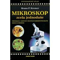 Mikroskop zcela jednoduše. Bruno Kremer.