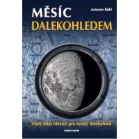 Měsíc dalekohledem. Malý atlas Měsíce pro každý dalekohled. Antonín Rükl. CZ