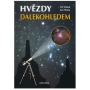Hvězdy dalekohledem. Jiří Dušek, Jan Píšala....
